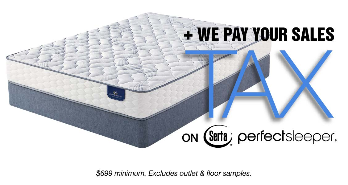 We Pay Your Sales Tax on Serta Perfect Sleeper