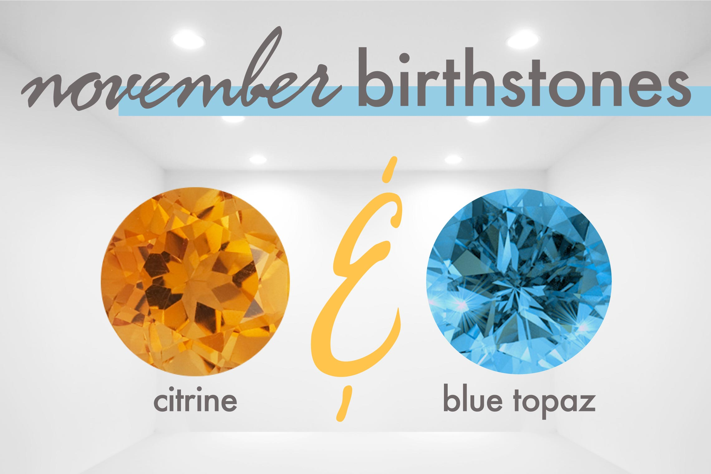 November Birthstones - Citrine & Blue Topaz
