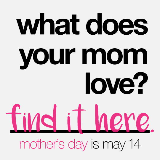 What does your mom love?